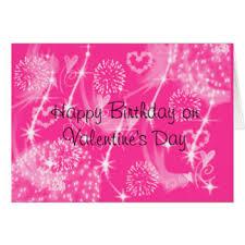Birthday On Day Card Happy Birthday Valentines Day Happy Birthday On Valentines Day Card