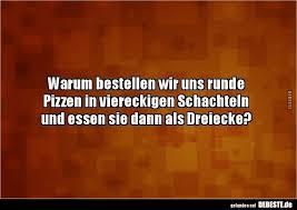 Essen Lustig Witzig Sprüche Bild Bilder Pizza Rund Eckig Dreieckig