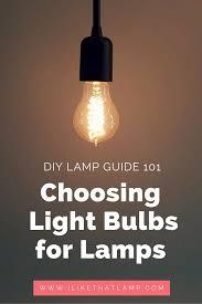 homemade lighting fixtures. The DIY Lamp Guide 101: Choosing Right Light Bulb Homemade Lighting Fixtures