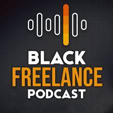 The BlackFreelance Podcast