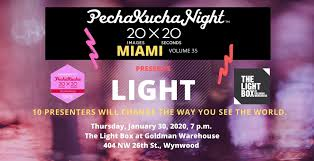 The Light Box Wynwood Pechakucha Night Miami Vol 35 Light Tickets Lightbox