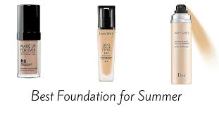 best foundation for summer of 2017