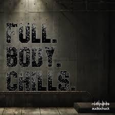 Full Body Chills