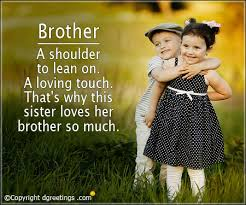 Brother Quotes Stunning Quotes For Brother Best Quotes For Brother Saying Dgreetings