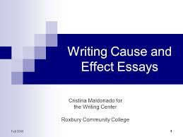 writing cause and effect essays ppt video online  writing cause and effect essays