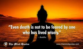 Buddha Quotes On Death Awesome Buddha Quotes On Death And Fear Themindquotes
