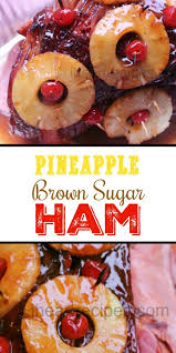 ham with pineapple and brown sugar