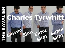 4 Fits Compared Charles Tyrwhitt Dress Shirts Super Slim To Classic Try On