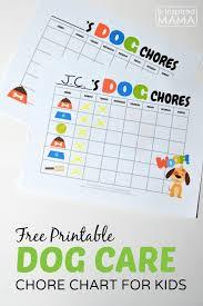 Printable Free Printable Chore Chart For Kids Make Family Dog Care Easy With This Printable Chore Chart