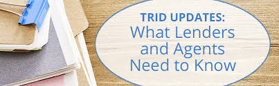 Trid Laws Trid Updates What Every Lender And Agent Need To Know