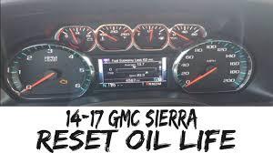 How To Reset Gmc Terrain Oil Light 2017 Gmc Sierra Reset Oil Life Indicator 2014 2017 Silverado 1500 2500 3500