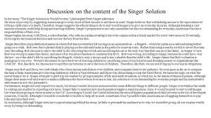 the singer solution to world poverty britney bowers  discussion on the content of the singer solution in the essay the singer solution to world