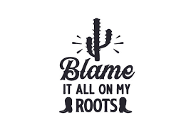 Html5, no flash, and a freely exportable, open svg editor. Blame It All On My Roots Svg Cut File By Creative Fabrica Crafts Creative Fabrica