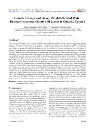 It is a form of risk management, primarily used to hedge against the risk of a contingent or uncertain loss. Pdf Climate Change And Heavy Rainfall Related Water Damage Insurance Claims And Losses In Ontario Canada