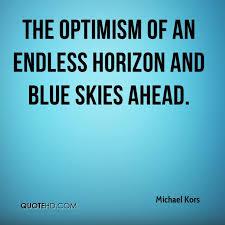 Horizon Quotes Custom Michael Kors Quotes QuoteHD