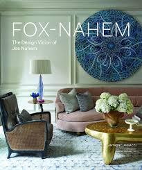 fox nahem the design vision of joe nahem