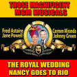 Those Magnificent MGM Musicals: The Royal Wedding/Nancy Goes to Rio
