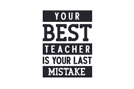 Your Best Teacher Is Your Last Mistake Svg Cut File By Creative Fabrica Crafts Creative Fabrica