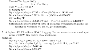 the power is measured by two wattmeter method find the reading of each wattmeter when the pf is i lagging and ii leading solution