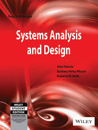 Systems Analysis And Design Wiley Systems Analysis And Design Roberta M Roth Alan Dennis