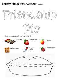 Small Picture Friendship Pie Worksheet for Derek Munsons Book Enemy Pie TpT