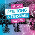 All Gone Ibiza 2014: Pete Tong & Tesnake