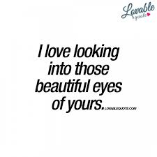 Quotes Related To Beautiful Eyes Best Of Romantic Quotes About Beautiful Eyes