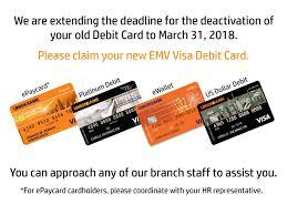 old debit card deactivation until march 31 2018
