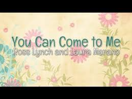 Austin & Ally - You Can Come to Me (Lyrics) - YouTube