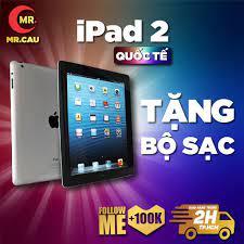 Máy tính bảng Apple IPAD 2 -16GB bản WIFI hoặc 3G/Wifi - CPU APPLE A5 1G/Hz  Ram 512MB TẶNG CỦ VÀ CÁP SẠC MR CAU tốt giá rẻ