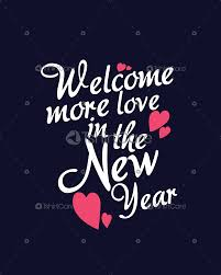 Happy New Year Shirt Design Welcome More Love In The New Year T Shirt Design Happy New Year Tee Shirts For Men Women