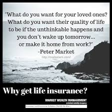 Insurance Life Quotes 100 best The Importance of Life Insurance images on Pinterest 68