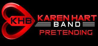 Karen Hart Band Pretending - Classic Rock!