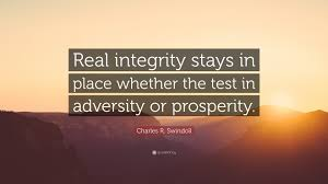 "Quotes About Integrity Magnificent Charles R Swindoll Quote ""Real Integrity Stays In Place Whether"