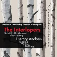 the interlopers essay academic what general theme does the story the interlopers focus on not the