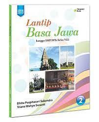 Pinter basa jawa gagrag anyar smp kelas 8. Jual Buku Smap Kelas 8 Lantip Basa Jawa Timur Kanggo Smp Mts Kelas Viii Jakarta Barat Tokoshopyudi43 Tokopedia