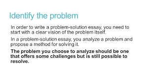 challenges faced by cities problem solution research essay ppt  identify the problem in order to write a problem solution essay you need to