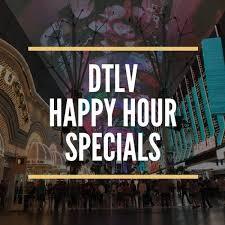 Downtown Las Vegas Happy Hour Specials Travel Fanboy