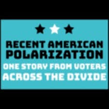 Recent American Polarization- One Story from Voters Across the Divide
