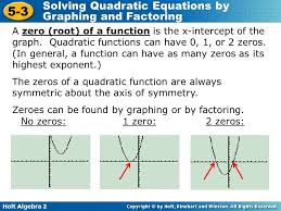 holt algebra 2 5 3 solving quadratic equations by graphing and factoring a zero