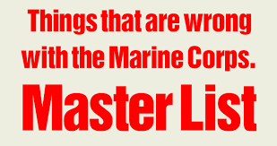 Marine Corps Pros And Cons Chart Things That Are Wrong With The Marine Corps Master List