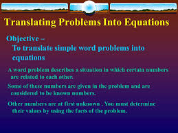 translating problems into equations objective to translate