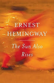 the sun also rises by ernest hemingway re nut nerd the sun also rises by ernest hemingway