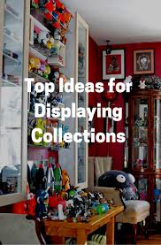 the top 5 creative ideas for displaying collections show off your figurines toys