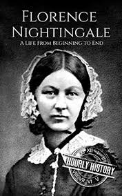 Florence Nightingale Quotes Mesmerizing Florence Nightingale A Life From Beginning To End By Hourly History