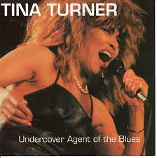He was my lover, he was working undercover the fellow knew all of the moves he really had me romping, bare footing stomping he just kept igniting my fuse he was blinded by the blackness of my long silk stocking he would rock me with. Tina Turner Undercover Agent For The Blues 1993 Cd Discogs