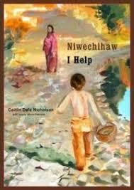 I Help/Niwechihaw, 2008) - Indigenous & First Nations Kids Books ...