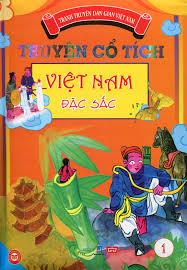 Truyện Cổ Tích Việt Nam Đặc Sắc - Tập 1 (Bản Màu)