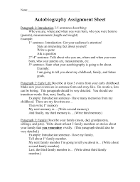 autobiography assignment sheet autobiography assignment sheet paragraph 1 introduction 3 5 sentences descri