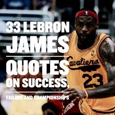 Lebron James Famous Quotes